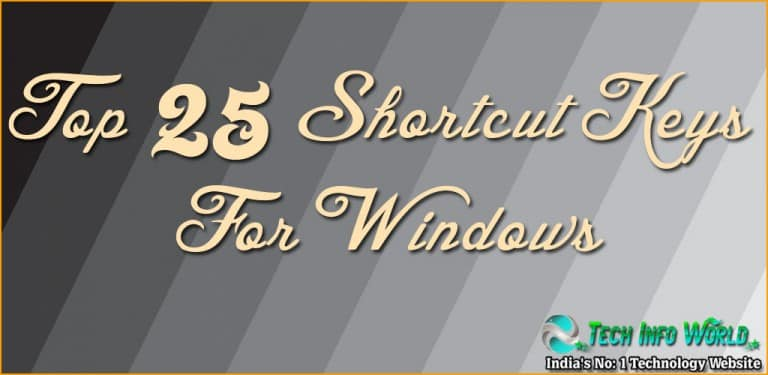 Top 25 Shortcut Keys For Windows