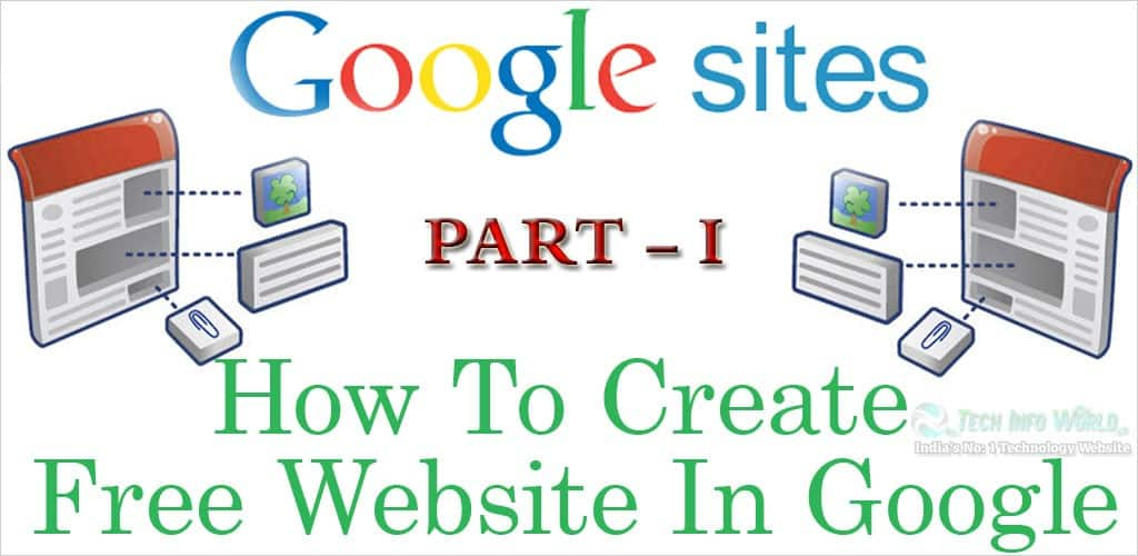 How To Create Free Website In Google Part - 1