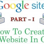 How To Create Free Website In Google Part – 1