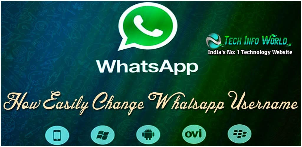Best Pic In The World For Whatsapp : How Easily Change The Whatsapp Username Tech Info World