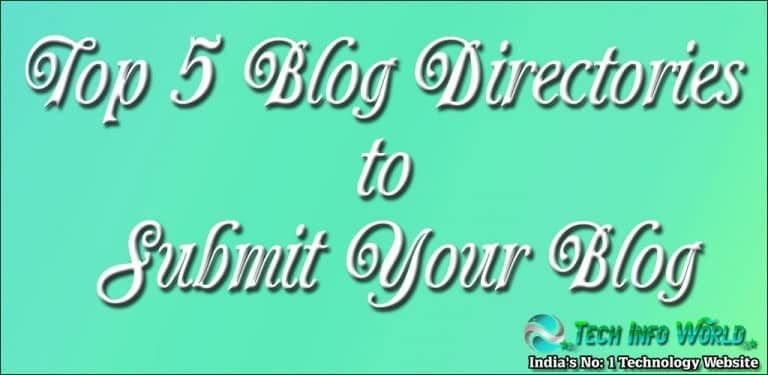 Top 5 Blog Directories to Submit Your Blog [Updated 2017]