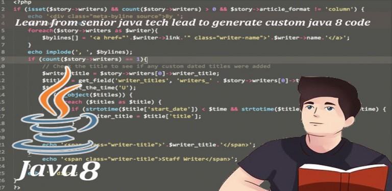 Java tech lead to generate custom java 8 code using plugins