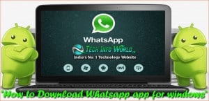 How to Download Whatsapp app for windows
