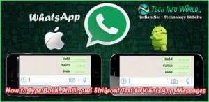 How to Type Bold, Italic and Strikeout Text On WhatsApp Messages