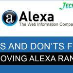 Do's and Don'ts for Improving Alexa Ranking