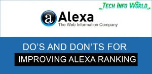 Do's and Don'ts for Improving Alexa Ranking