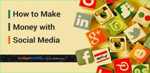 7 Ways to Make Money with Social Media
