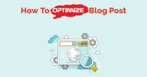 How to Write a Seo Optimized Blog Post