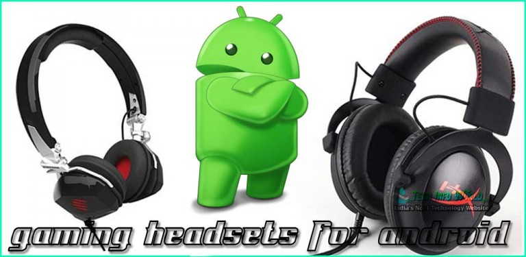 Best Gaming Headset for Androids
