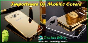 Importance Of Mobile Covers