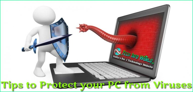 Tips to Protect your PC from Viruses
