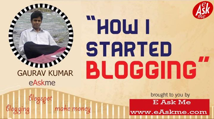 Interview with Super Successful Blogger – Gaurav Kumar from eAskme