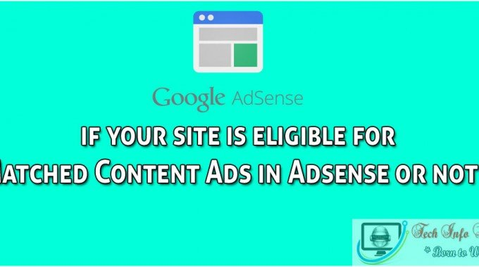 Check if your site is eligible for Matched Content Ads in Adsense