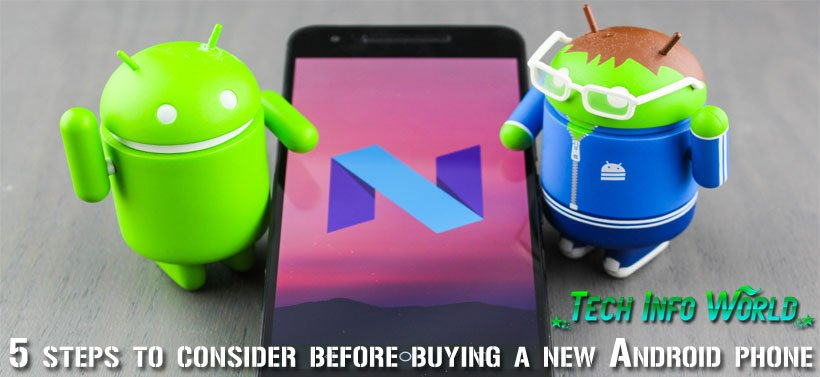 5 steps to consider before buying a new Android phone