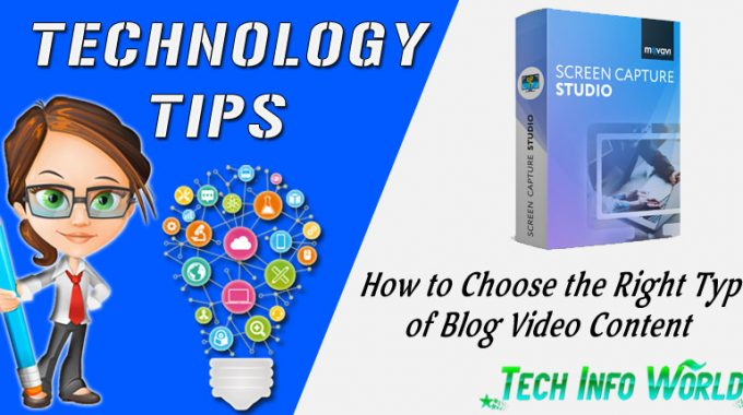 How to Choose the Right Type of Blog Video Content