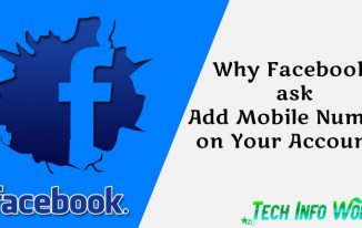 Why Facebook ask Add Mobile Number to Your Account ?
