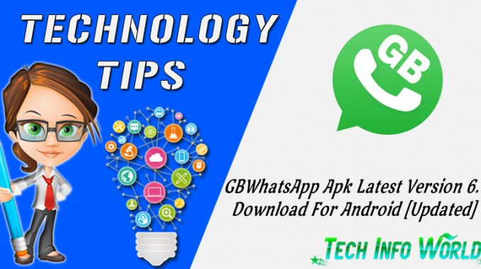 GBWhatsApp Apk Latest Version 6.50 Download For Android (Updated)