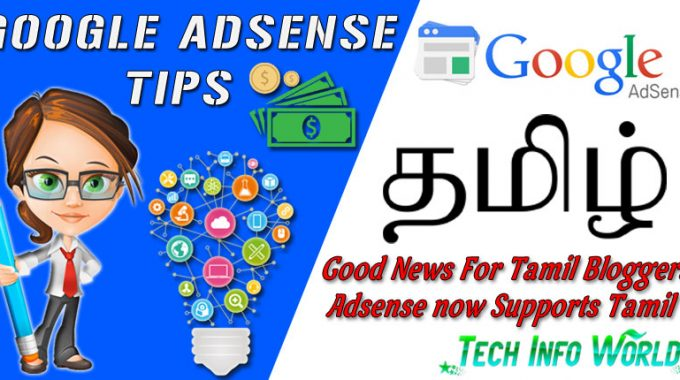 Good News For Tamil Bloggers, Adsense now Supports Tamil